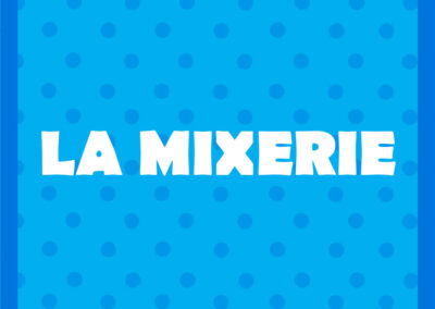 La Mixerie