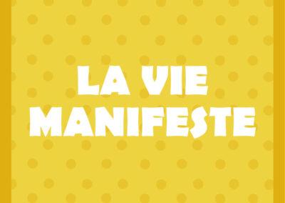 La Vie Manifeste