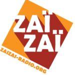 Zaï Zaï - Radio